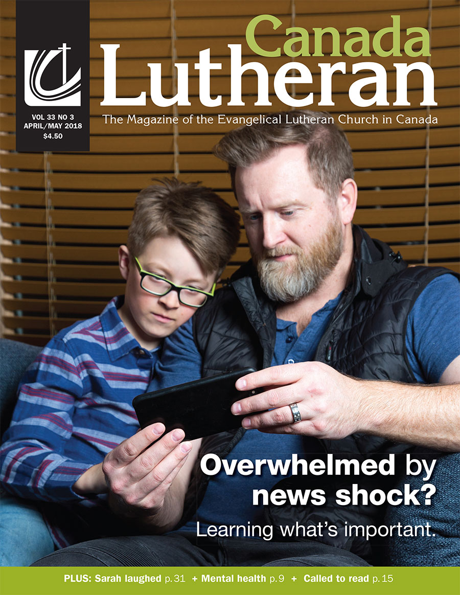 April – May 2018 - Canada Lutheran Magazine - ELCIC