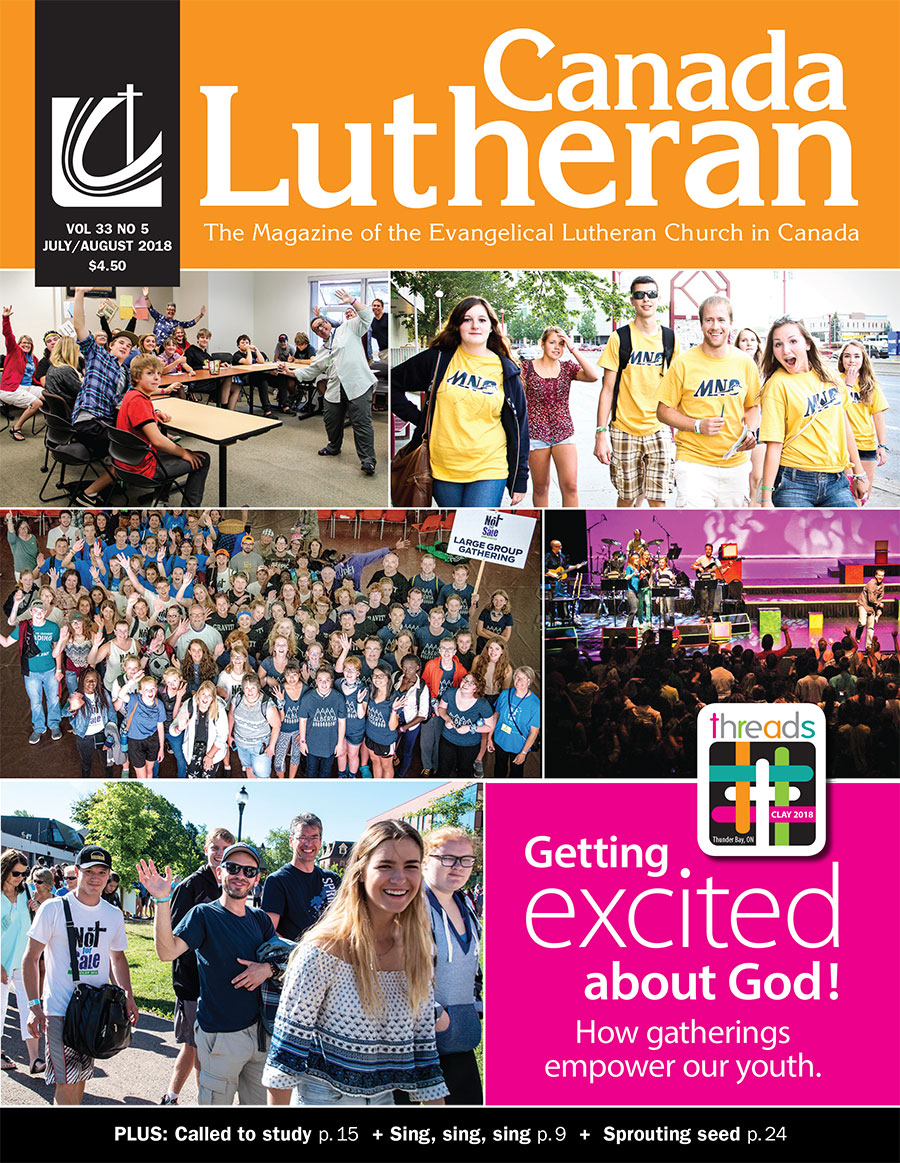 July – August 2018 - Canada Lutheran Magazine - ELCIC