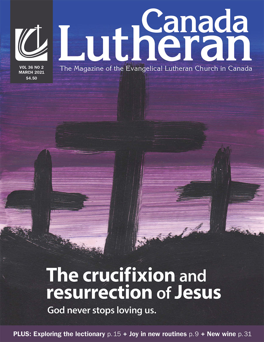 March – 2021 - Canada Lutheran Magazine - ELCIC