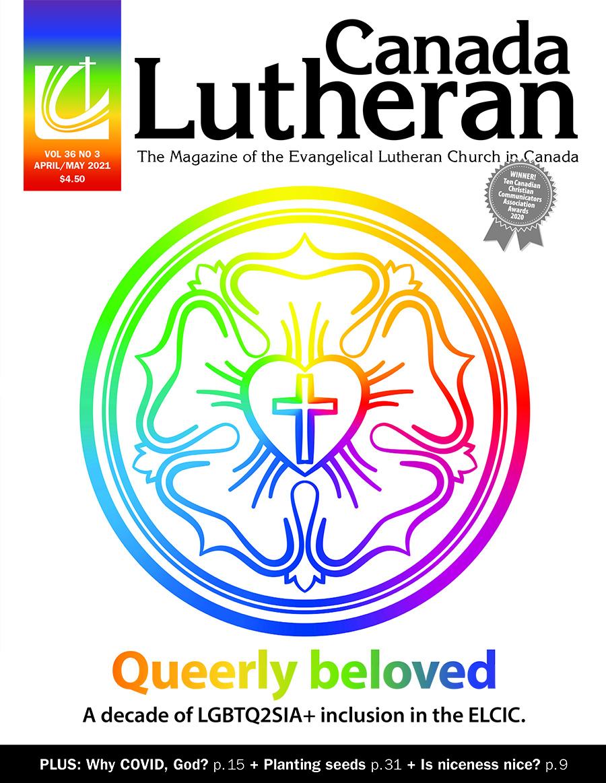 April – May 2021 - Canada Lutheran Magazine - ELCIC