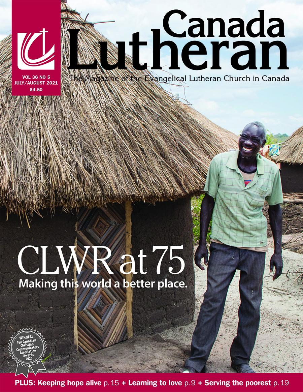 CLWR at 75 - Canada Lutheran Magazine - ELCIC
